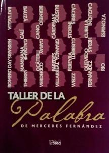 Taller de la Palaba. Antología de alumnos de Mercedes Fernández
